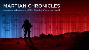 Martian Chronicles (Opera)